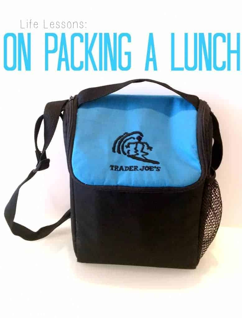 Life-Lessons-On-Packing-A-Lunch.jpg-778x1024