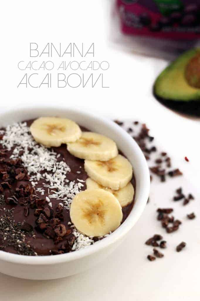 Banana Cacao Avocado Acai Bowl