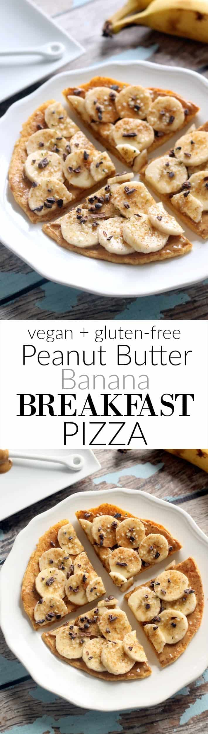 Flourless Peanut Butter Banana Breakfast Pizza (Vegan + Gluten-Free)