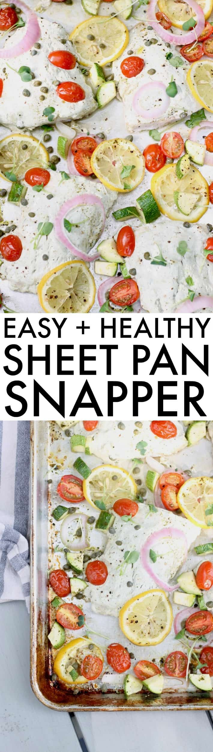 An easy and impressive meal, this healthy Sheet Pan MediterraneanSnapper with bright veggies and citrus will become your new favorite dish!