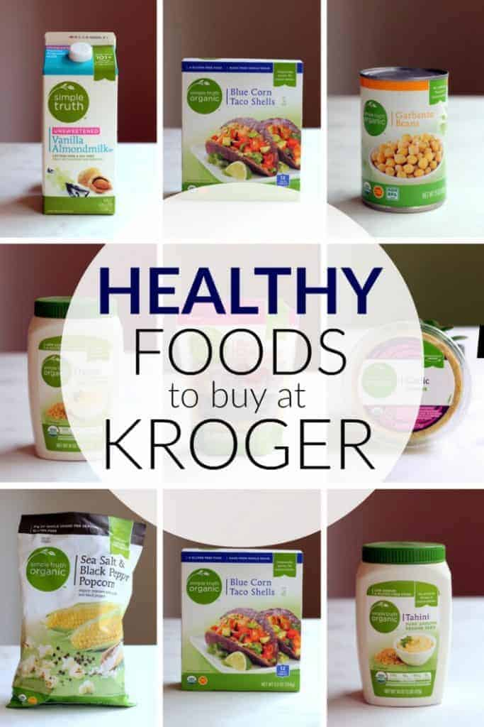 10 Healthy Foods to Buy at Kroger