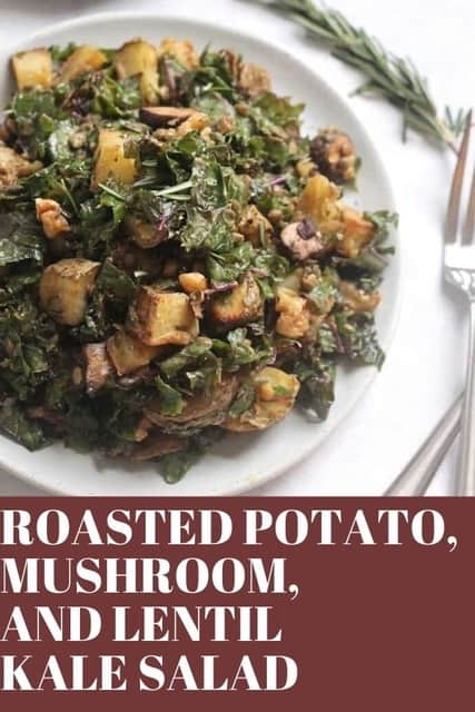 kale salad with mushrooms and roasted potatoes