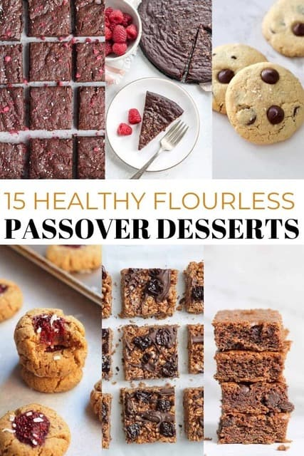 All the best healthy kosher Passover desserts that are flourless and nothing short of delicious!